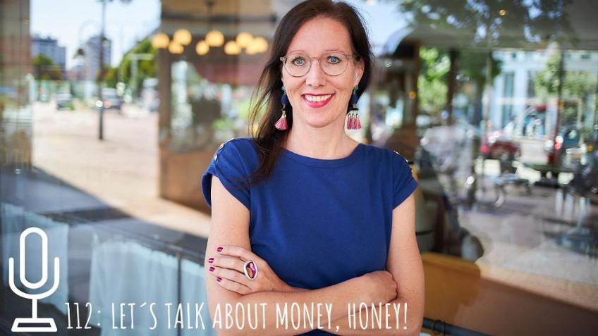 112 Let´s talk about money, Honey!